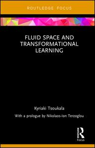 Fluid Space and Transformational Learning