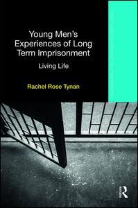 Young Men's Experiences of Long-Term Imprisonment