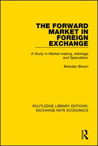 The Forward Market in Foreign Exchange