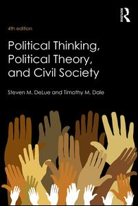 Political Thinking, Political Theory, and Civil Society