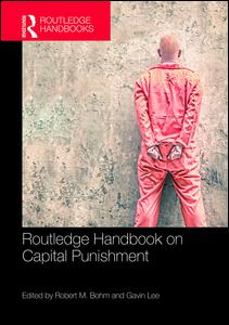 Routledge Handbook on Capital Punishment
