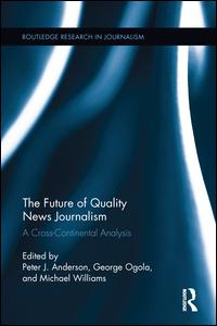 The Future of Quality News Journalism