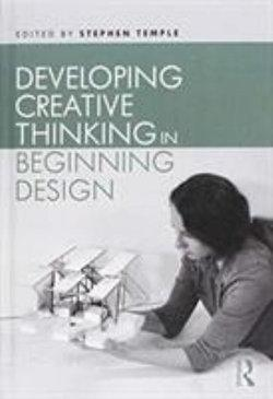 Developing Creative Thinking in Beginning Design
