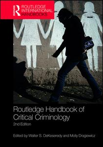 Routledge Handbook of Critical Criminology