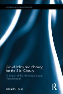 Social Policy and Planning for the 21st Century
