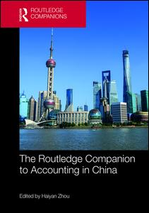 The Routledge Companion to Accounting in China