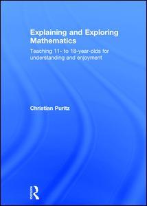 Explaining and Exploring Mathematics