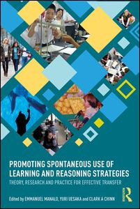 Promoting Spontaneous Use of Learning and Reasoning Strategies