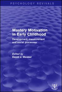 Mastery Motivation in Early Childhood