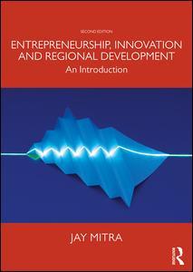 Entrepreneurship, Innovation and Regional Development