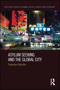 Asylum Seeking and the Global City