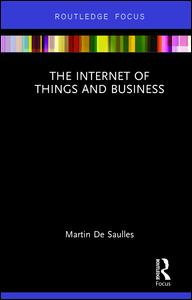 The Internet of Things and Business