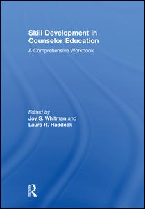 Skill Development in Counselor Education