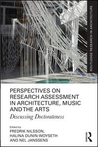 Perspectives on Research Assessment in Architecture, Music and the Arts