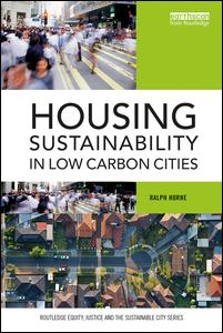 Housing Sustainability in Low Carbon Cities