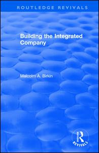 Building the Integrated Company