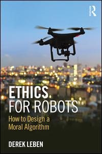 Ethics for Robots