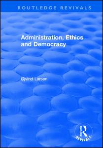 Administration, Ethics and Democracy
