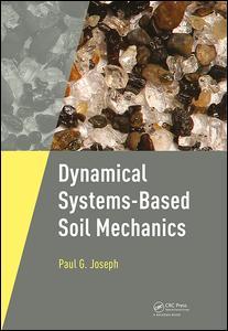 Dynamical Systems-Based Soil Mechanics