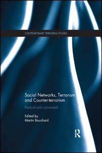 Social Networks, Terrorism and Counter-terrorism