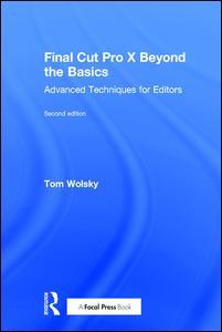 Final Cut Pro X Beyond the Basics