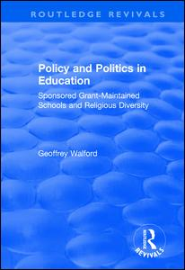 Policy and Politics in Education: Sponsored Grant-maintained Schools and Religious Diversity