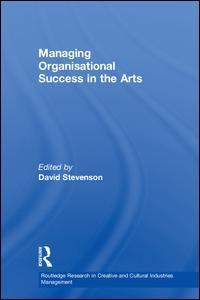Managing Organisational Success in the Arts