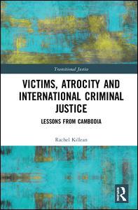 Victims, Atrocity and International Criminal Justice
