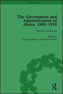 The Government and Administration of Africa, 1880-1939 Vol 3