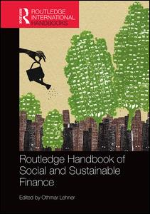 Routledge Handbook of Social and Sustainable Finance