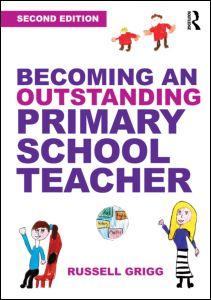 Becoming an Outstanding Primary School Teacher