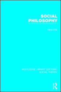Social Philosophy (RLE Social Theory)