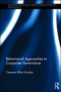 Behavioural Approaches to Corporate Governance