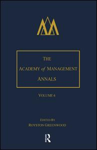 The Academy of Management Annals, Volume 6