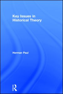 Key Issues in Historical Theory