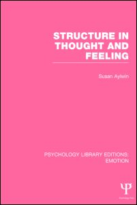 Structure in Thought and Feeling (PLE: Emotion)