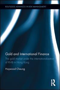 Gold and International Finance