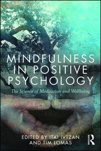 Mindfulness in Positive Psychology