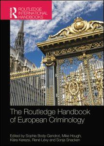 The Routledge Handbook of European Criminology