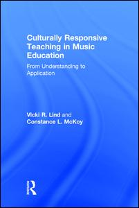 Culturally Responsive Teaching in Music Education