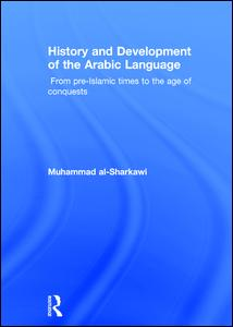 History and Development of the Arabic Language