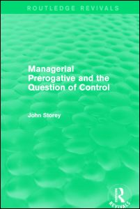 Managerial Prerogative and the Question of Control (Routledge Revivals)