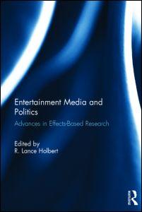 Entertainment Media and Politics