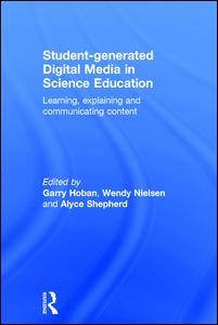 Student-generated Digital Media in Science Education