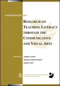 Handbook of Research on Teaching Literacy Through the Communicative and Visual Arts