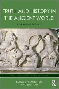 Truth and History in the Ancient World