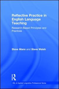 Reflective Practice in English Language Teaching