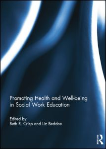 Promoting Health and Well-being in Social Work Education