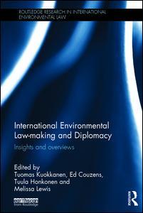 International Environmental Law-making and Diplomacy