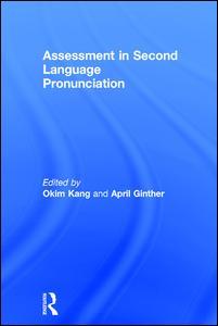 Assessment in Second Language Pronunciation
